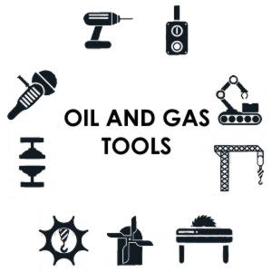 Oil and Gas Tools